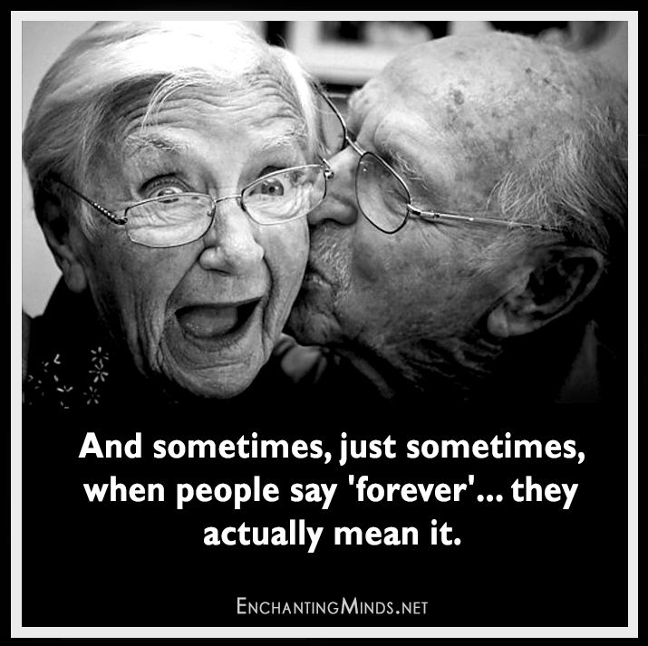 Sometimes, just sometimes, when people say 'forever'... they mean it.