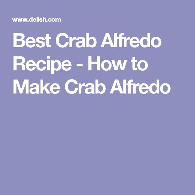 Best Crab Alfredo Recipe - How to Make Crab Alfredo