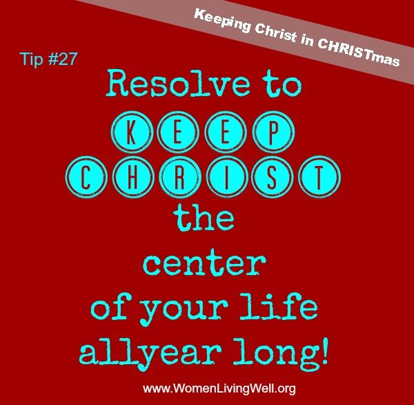82 Best Keeping Christ In CHRISTmas Images On Pinterest