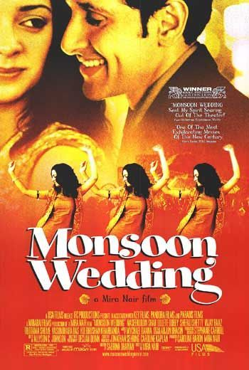 (2001) ~ Naseeruddin Shah, Lillete Dubey, Shefali Shetty. Director: Mira Nair. IMDB: 7.2 ___________________________ http://en.wikipedia.org/wiki/Monsoon_Wedding http://www.rottentomatoes.com/m/monsoon_wedding/ http://www.metacritic.com/movie/monsoon-wedding http://www.tcm.com/tcmdb/title/431378/Monsoon-Wedding/ http://www.allmovie.com/movie/monsoon-wedding-v254705