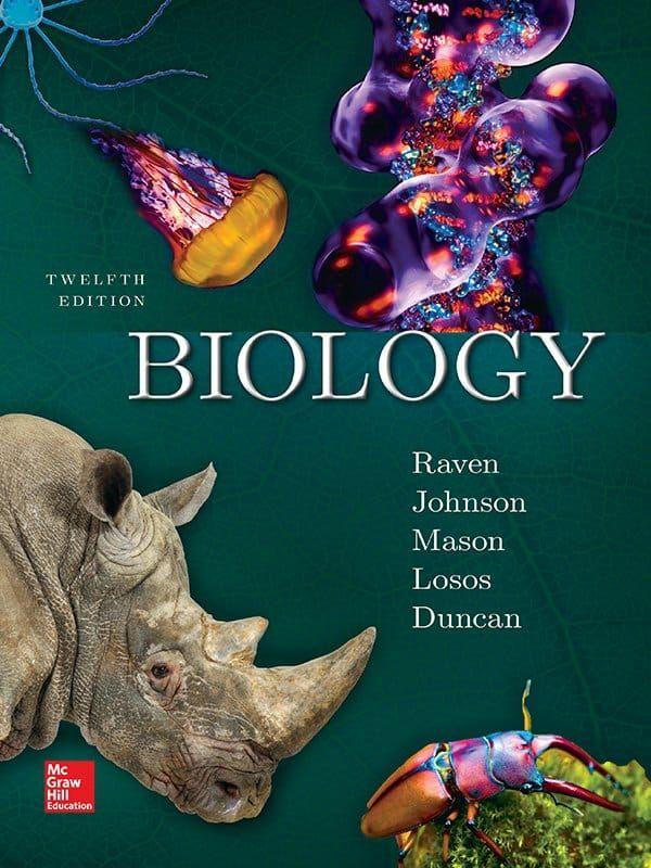 Biology 12th Edition Raven Johnson Mason Losos Duncan Ebook In 2021 Biology Textbook Biology General Biology
