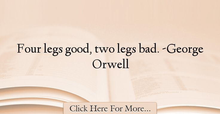 George Orwell Quotes About Good - 29480