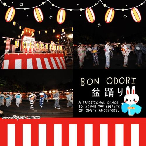 """Have you ever been to a Bon Festival? ✿ """"Obon (お盆) or just Bon (盆) is a Japanese Buddhist custom to honor the spirits of one's ancestors. Bon Odori (盆踊り) is a style of dancing performed during Obon."""" It is usually celebrated during summer time. The..."""