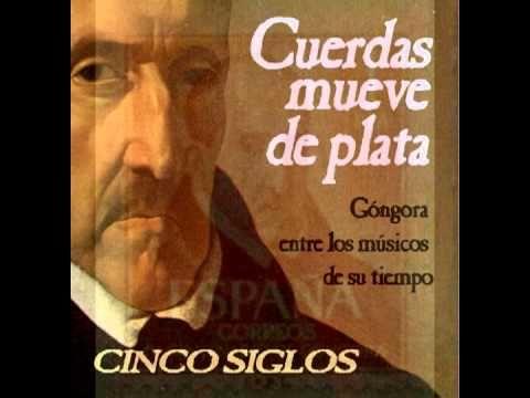 Luis de Gongora  Ande yo caliente y ríase la gente...