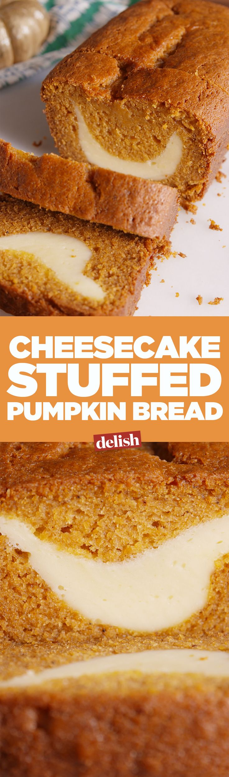 It's all about the swirl in this cheesecake-stuffed pumpkin bread. Get the recipe on Delish.com.