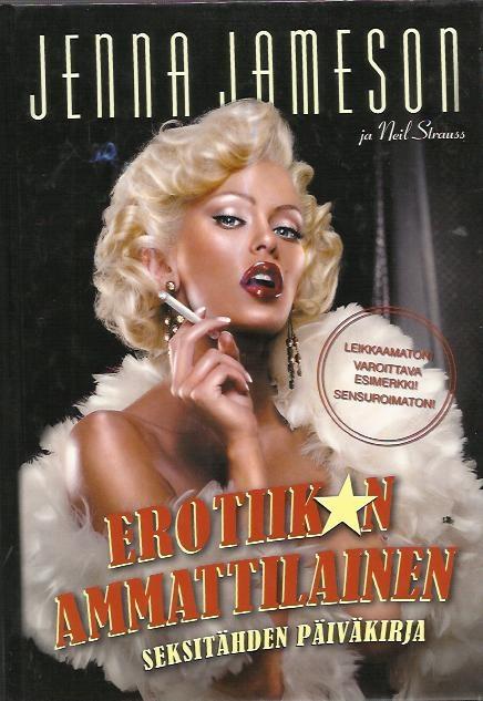 Erotiikan ammattilainen - Seksitähden päiväkirja