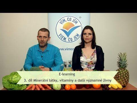 E-learning: 3. díl Minerální látky, vitamíny a další významné živiny