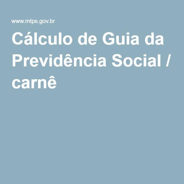 Cálculo de Guia da Previdência Social / carnê