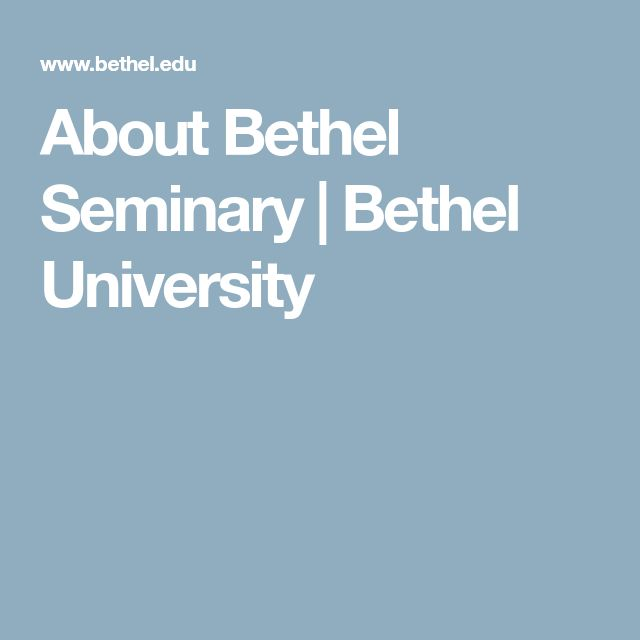 About Bethel Seminary | Bethel University