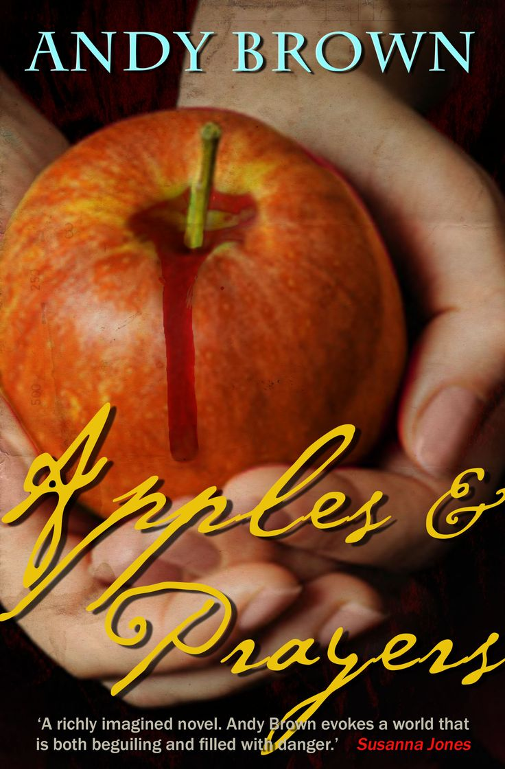 APPLES AND PRAYERS by Andy Brown