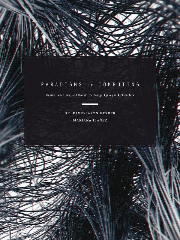 Paradigms in Computing - Gerber, Ibanez