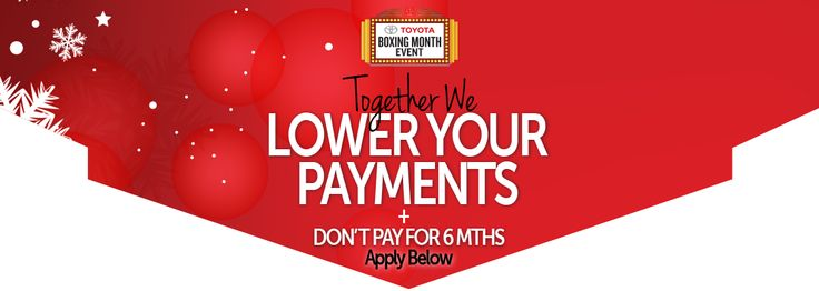 Toyota Calgary Financing Special ~ Lower Your  Car Payment During Toyota's Boxing Month Event