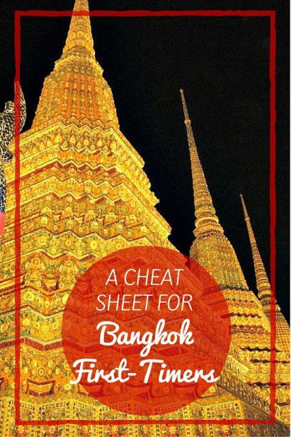 A Cheat Sheet for Bangkok First-Timers