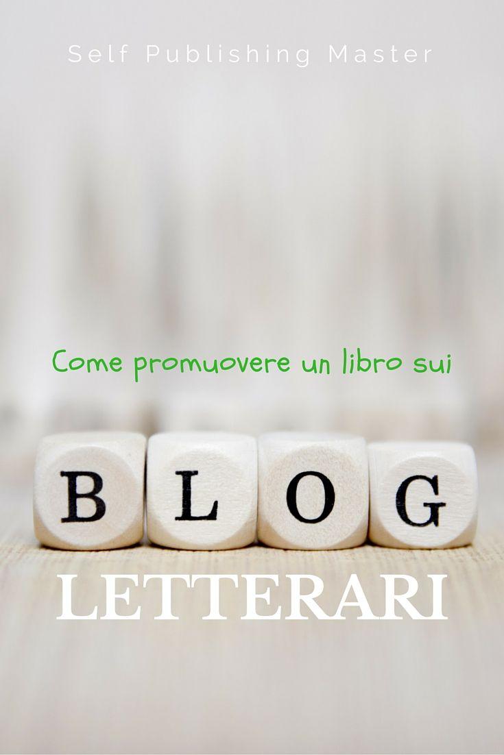 Come promuovere un libro sui Blog Letterari - SelfPublishingMaster.it