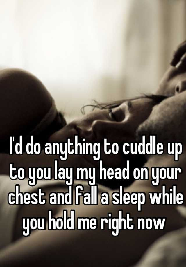 I Want To Cuddle With You Quotes: Best 25+ Hold Me Ideas On Pinterest