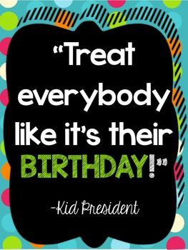 Hello! This is my BRIGHT BUNDLE of Inspiring Quotes by The Kid President. Display the posters around your classroom and use them as room decor, but also as a character education lesson. Have an open discussion about each quote and what it means to the students.