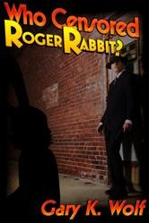 """(The darker, grittier basis for the blockbuster Walt Disney/Steven Spielberg film Who Framed Roger Rabbit! SFF review: """"…clever…well-executed…"""")"""