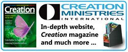 Creation Ministries International • Booths 300, 401