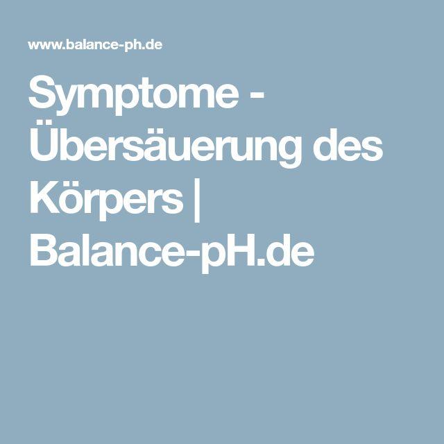 Symptome - Übersäuerung des Körpers | Balance-pH.de