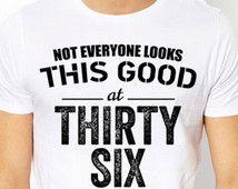 36th birthday, 36th birthday gift, 1979, 36th birthday shirt, 36 year old birthday, 36 and fabulous, present, gift ideas, unisex, men, women