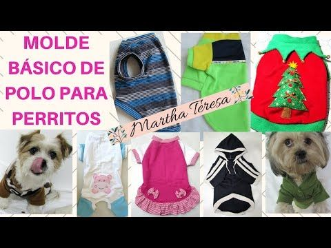 Molde de Polo, Básico Para diseñar ropita de mascotas.DIY. - YouTube Perro Papillon, Chihuahua Clothes, Diy Clothes, Sewing Patterns, Polo, Youtube, Yorkshire, Crochet, Baby