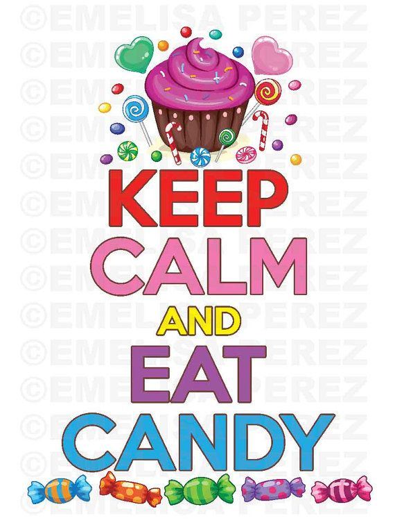 Keep Calm and Eat Candy Vector Digital Graphic Clipart ...