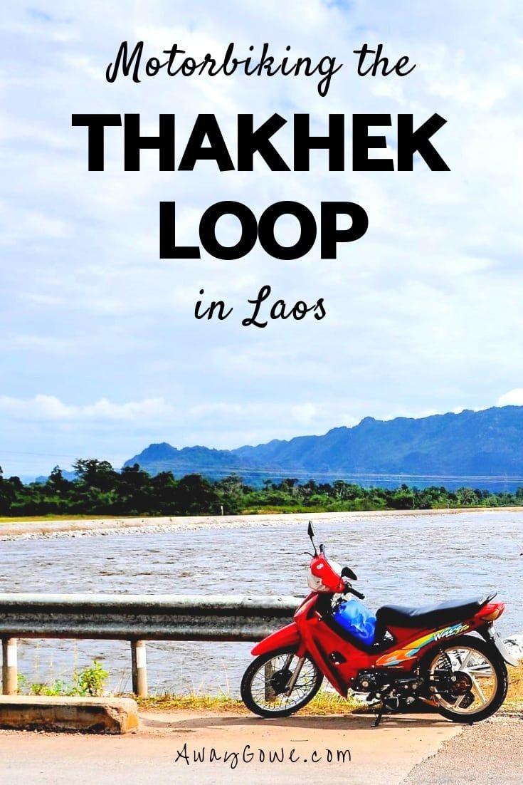 Thakhek Loop An Insider S Ultimate Guide To Motorbiking Laos Thakhek Laos Travel Travel Lodge