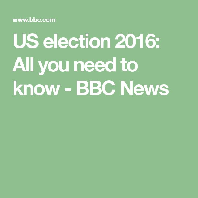 US election 2016: All you need to know - BBC News