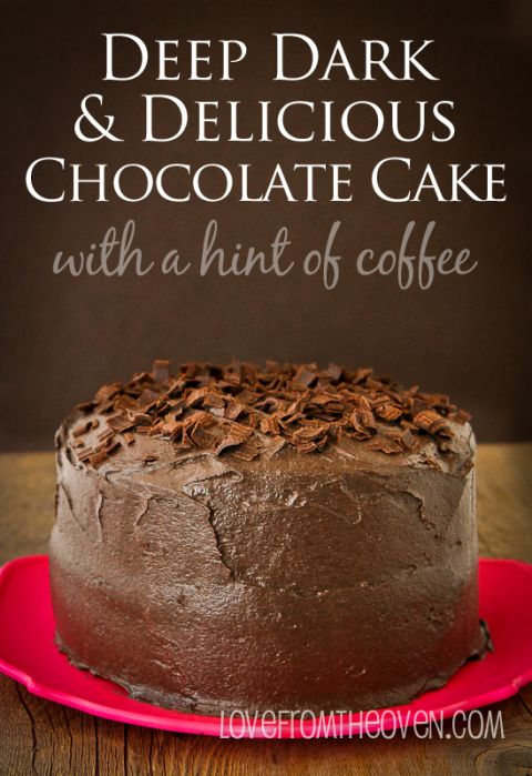 Deep Dark And Delicious Chocolate Cake With A Hint Of Coffee at Love ...