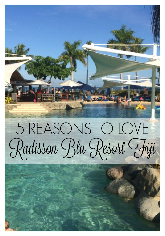5 reasons to love Radisson Blu Resort Fiji - All the reasons why this is our favourite family resort in Fiji #familytravel #fijiwithkids