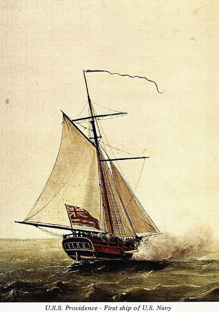Post card from a painting by Francis Holman of USS Providence Sloop-of-War: • Built, date unknown as the sloop Katy, location unknown • Launched, date unknown • Acquired by the Rhode Island General...