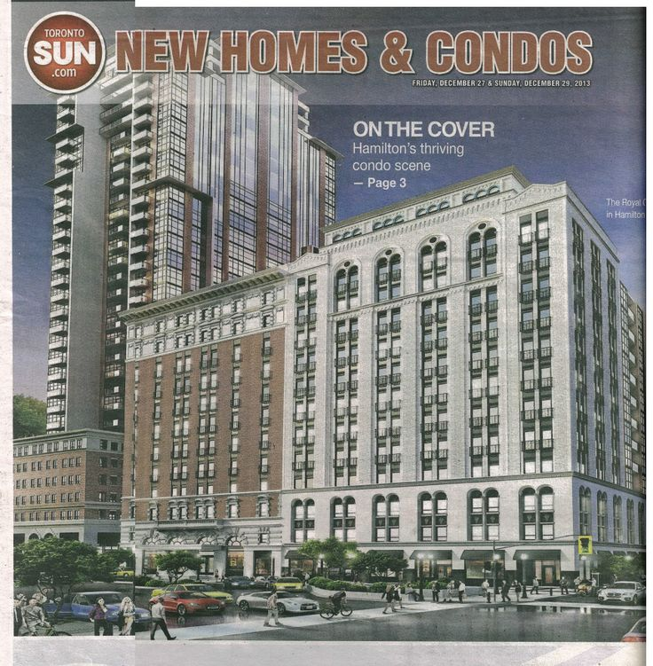 The Royal Connaught appeared on the front cover of the Toronto Sun's New Homes & Condos article, talking about Hamilton's most exciting projects.