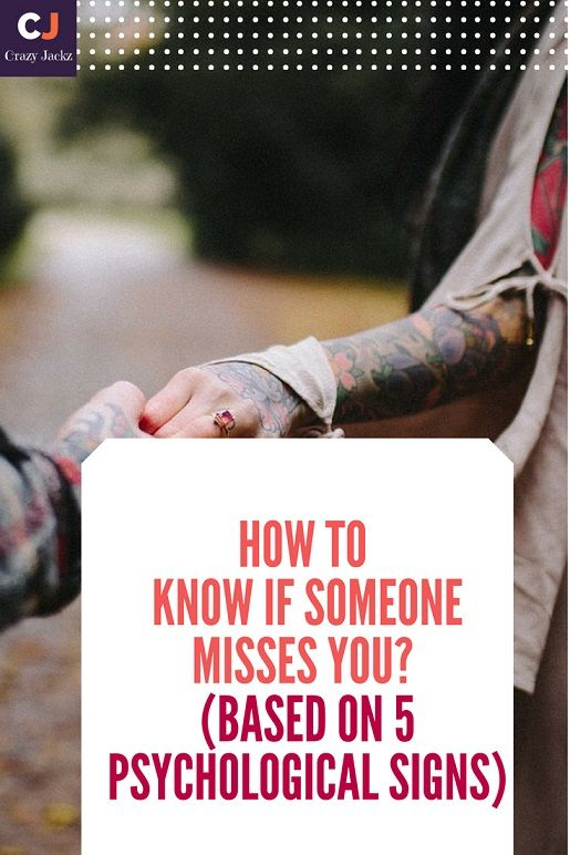 How to know if someone Misses you? (Based on 5 Psychological signs
