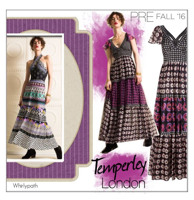 Temperley London Pre Fall 2016 by whirlypath on Polyvore featuring Temperley London