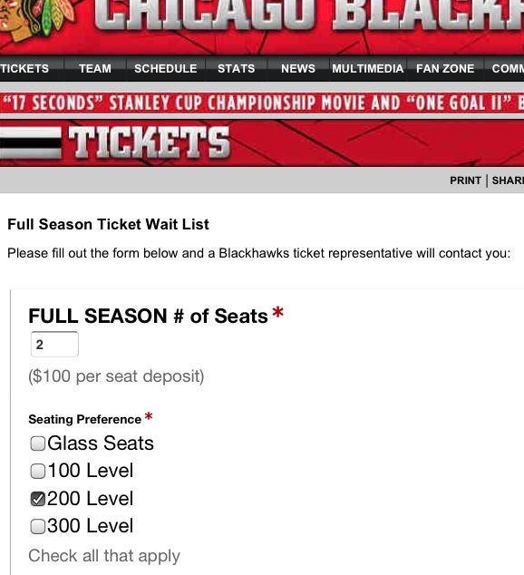Chicago Blackhawks Season Tickets:  $100 deposit per seat to be put on the waitlist (2 seats, on the 200 level, = $200)