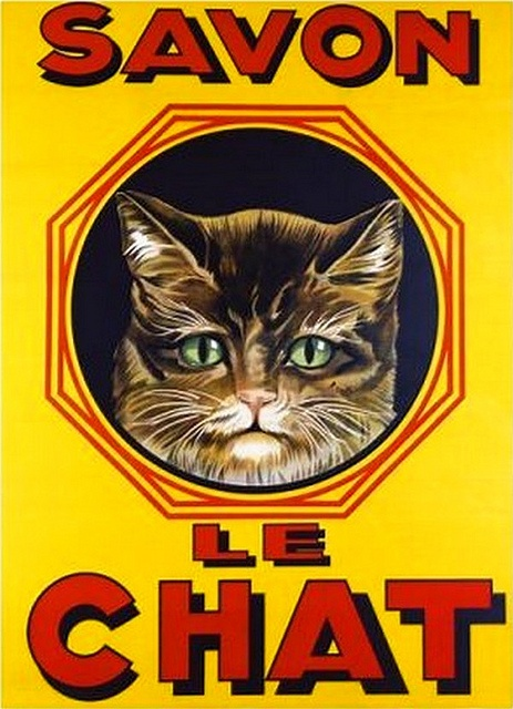 C'était le nom de mon chat et il lui ressemblait! Weird! (old poster -ad for le chat soap)