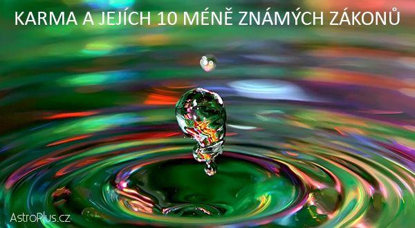 Karma a jejích 10 méně známých zákonů  AstroPluscz