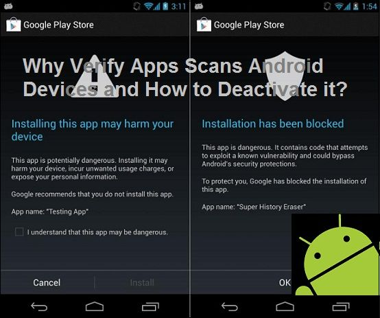 Why Verify Apps Scans Android Devices and How to Deactivate it