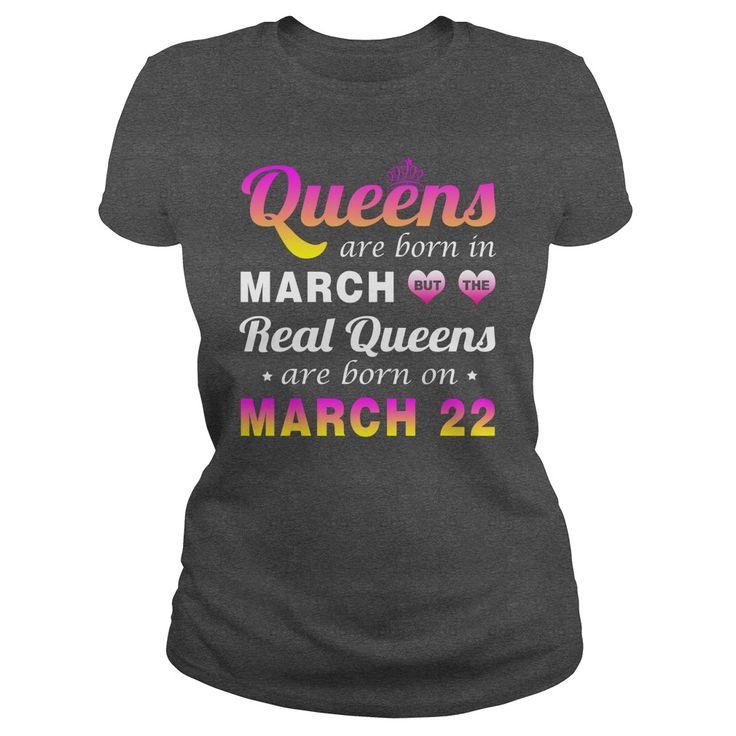 march 22 birthday Queen T-shirt,queens are Born on march 22 shirts,march 22 birthday Queen T-shirt,Birthday Queen march 22 T Shirt,queens Born march 22 shirt Hoodie Vneck Birthday