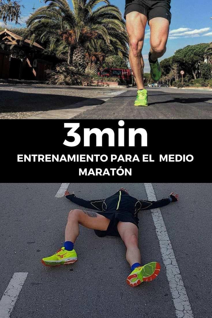 3min Entrenamiento Para Media Maratón We Live To Run Running Workouts Workout Exercise