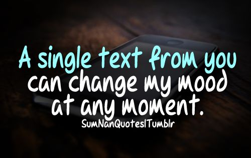 can i change the font on my iphone a single text from you can change my mood at any moment 2831