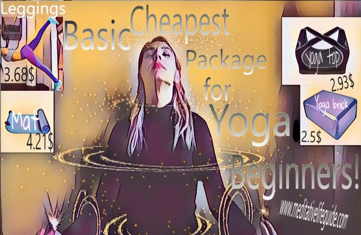 Basic Cheapest Package for Yoga Beginners http://www.meditativelifeguide.com/shopcategory/bricks/?orderby=price&order=ASC&ids= http://www.meditativelifeguide.com/shopcategory/yoga-mat/?orderby=price&order=ASC http://www.meditativelifeguide.com/shopcategory/yoga-clothes/?orderby=price&order=ASC #yoga #pilates #meditative #meditation #yogamatte #yogawheel #yogatop #meditativelife #yogaleggings #yogabrick #yogamat #yogamattress #yogawear #yogaclothing #yogapants