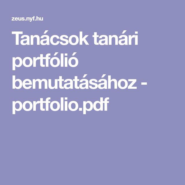 Tanácsok tanári portfólió bemutatásához - portfolio.pdf