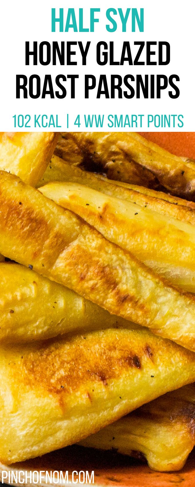 Half Syn Honey Glazed Roast Parsnips | Pinch Of Nom Slimming World Recipes    102 kcal | 0.5 Syn | 4 Weight Watchers Smart Points