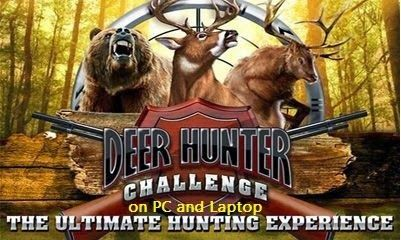 Download Deer Hunter For PC (Windows 7,8,8.1) Free