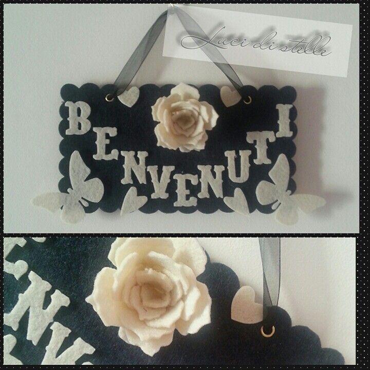 """Targhetta in feltro con scritta """"Benvenuti""""...tra cuori rose e farfalle!! ♥♥  *LUCI DI STELLE*"""