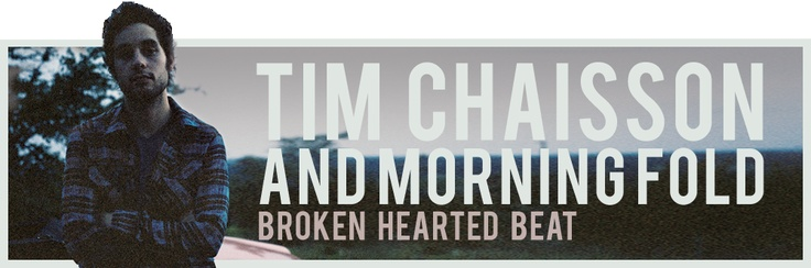 Another majorly talented artist! Click and check out Tim Chaisson and Morning Fold