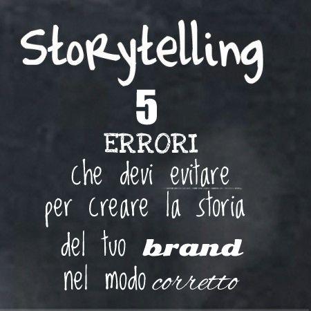 Storytelling: ecco come non si deve fare!
