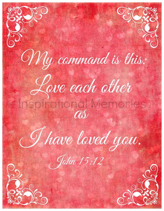 "Love Each Other As I Have Loved You: Framed Valentine's Day Bible Verse John 15:12 ""My Command"