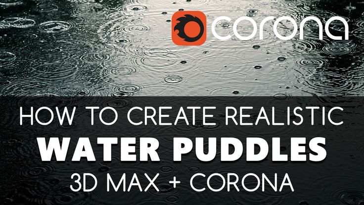 Water Puddles In 3D Max & Corona Render - free tutorials | Learning videos